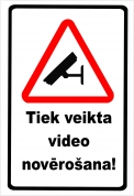 """Norāde """"Tiek veikta video novērošana"""" 22x32"""